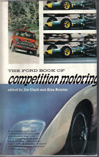 Ford Book of Competition Motoring GT40 Cortina Lotus Clark Sprinzel Moss McLaren