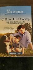 Rescue Haven Ser.: Child on His Doorstep by Lee Tobin McClain(Larger Print)
