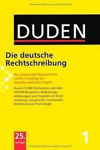 Duden 01. Die deutsche Rechtschreibung: Das umfas... | Buch | Zustand akzeptabel