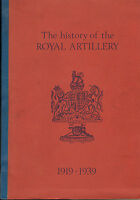 the history of the royal artillery 1919 - 1939 . (large copy )