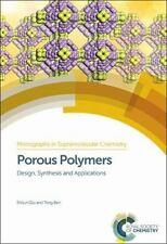 Porous Aromatic Frameworks : Design, Synthesis and Applications: By Qiu, Shil...