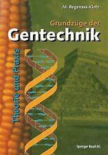 Grundzüge der Gentechnik. Theorie und Praxis | Buch | Zustand sehr gut