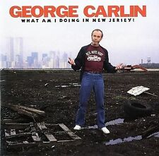 George Carlin : What Am I Doing in New Jersey? CD-Free Shipping