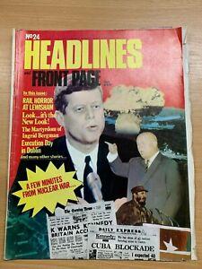 "HEADLINES MAGAZINE #24 (AUG 1973) - JFK ""A FEW MINUTES FROM NUCLEAR WAR..."""