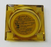 Rare Vintage Ernie Jr's Taco House Amber Glass Ashtray Pasadena Fair Oaks Calif