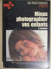 Mieux photographier vos enfants