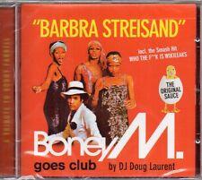 BONEY M. GOES CLUB BY DJ DOUG LAURENT - BARBRA STREISAND - CD (NUOVO SIGILLATO)