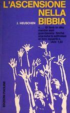 J. HEUSCHEN L'ASCENSIONE NELLA BIBBIA EDIZIONI PAOLINE 1969