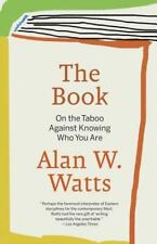 The Book: On the Taboo Against Knowing Who You Are by Alan W. Watts (English) Pa