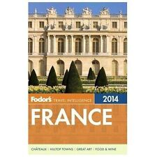 Fodor's France 2014 (Full-color Travel Guide)-ExLibrary