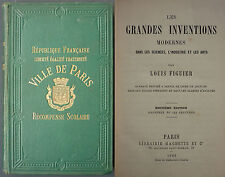 FIGUIER - LES GRANDES INVENTIONS MODERNES - 1883 Sciences Industries