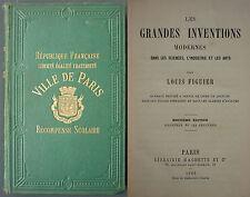 FIGUIER - LES GRANDES INVENTIONS MODERNES - 1883 Sciences Industries