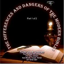 The Differences And Dangers Of The Modern Bibles