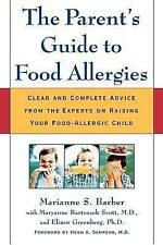 NEW The Parent's Guide to Food Allergies: Clear and Complete Advice from the Exp