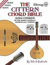 The Cittern Chord Bible : Fifths, Irish and Modal d Shortscale Tunings 3,024...