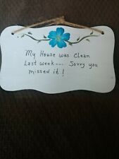 """Handcrafted Clean House Yesterday Decorative Wall Plaque 4.5""""x8"""""""