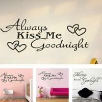 Removable Wall Stickers Quotes Always Kiss Me Goodnight Bedroom Home Decor HS3