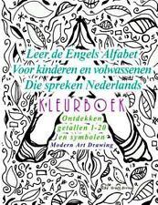 Leer de Engels Alfabet Voor Kinderen en Volwassenen Die Spreken Nederlands...