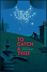 To Catch a Thief by Laurent Durieux Ltd /350 Screen Print Poster Art Movie Mondo