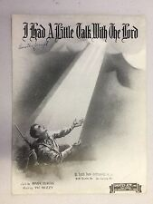 Vintage Piano Sheet Music I HAD A LITTLE TALK WITH THE LORD - Curtis Mizzy
