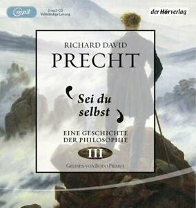 Richard David Precht, Sei du selbst - Hörbuch auf 2 mp3 CDs