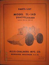 Allis-Chalmers Parts List Book Manual For Tracto Loader Model TL-14 D  ORIGINAL
