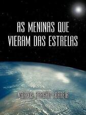 As meninas que vieram das Estrelas by Marcos Aragão Correia (2010, Paperback)