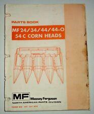 Massey Ferguson MF 24 34 44 44-O 54C Corn Head Parts Catalog Book Original! 8/75