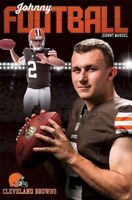 JOHNNY MANZIEL ~ LIGHTS ~ 22x34 NFL POSTER Cleveland Browns Football NEW/ROLLED!