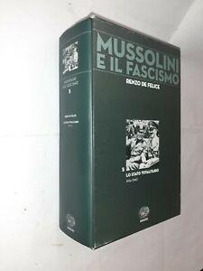 LO STATO TOTALITARIO 5 MUSSOLINI E IL FASCISMO - DE FELICE - EINAUDI - 2006