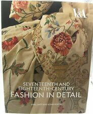 Seventeenth and Eighteenth-Century Fashion in Detail: Avril Hart & Susan North