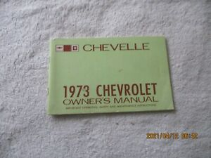 NICE USED 1973 CHEVROLET MALIBU , STATION WAGON, EL CAMINO OWNERS MANUAL