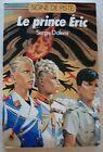 Le prince Eric S DALENS & JOUBERT Alsatia Signe de Piste 1988