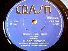 "THE ROLY-POLY'S - LUMPY LUMP LUMP  7"" VINYL"