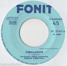 """Pierino Codevilla - Tiernamente 7"""" Single"""