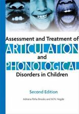 Assessment And Treatment of Articulation And Phonological Disorders in Children:
