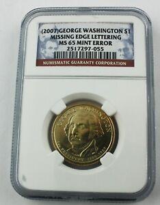 USA 2007 $1 DOLLAR GEORGE WASHINGTON  MISSING EDGE LETTERING ERROR COIN MS 65