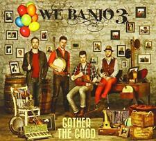 We Banjo 3 - Gather The Good (NEW CD)
