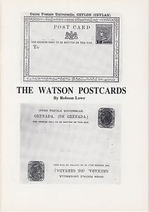 The Watson Post Cards, by Robson Lowe, New. Rare British Colonial postcards.