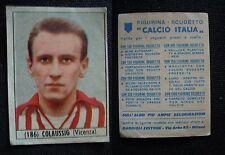 ***CALCIO ITALIA 1965/66*** ED. BAGGIOLI - COLAUSSIG (VICENZA) N.186