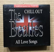 The Beatles Chill Out ~ All Love Songs ~ 3 CD Boxed Set