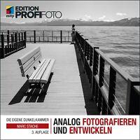 Analog fotografieren und entwickeln Buch, 3. A. 2019 +++ Neu & direkt vom Verlag