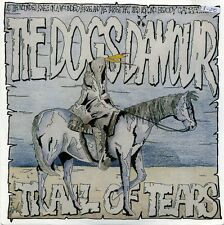"""THE DOGS D'AMOUR-Trail of Tears/cordes 'out my heart uk 7"""" EX cond"""