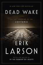 Dead Wake: The Last Crossing of the Lusitania-ExLibrary