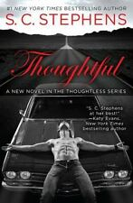 Thoughtful-S. C. Stephens-2015 Thoughtless novel #4-trade sized paperback