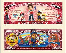 PAT' PATROUILLE ! BILLET MILLION DOLLAR US ! Collection dessin animé Paw Patrol