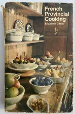 French Provincial Cooking by Elizabeth David Vintage Cookbook