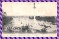 CPA 33 - BORDEAUX - le monument des girondins et la place quinconces