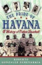 The Pride of Havana: A History of Cuban Baseball-ExLibrary