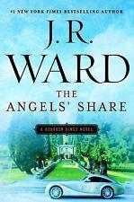 The Bourbon Kings: The Angels' Share : A Bourbon Kings Novel 2 by J. R. Ward...